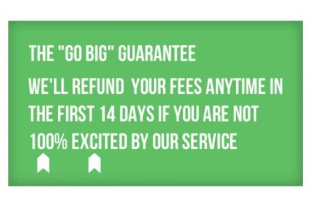 """""""Go Big"""" guarantee"""