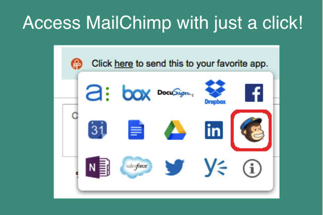 Access MailChimp with just a click!